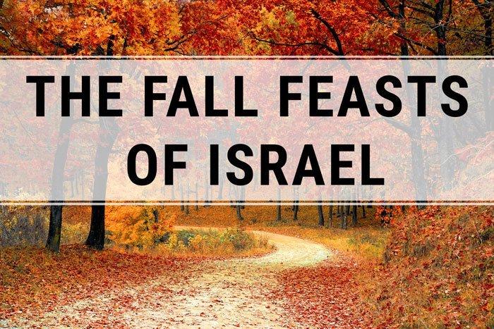 thefallfeastsofisrael