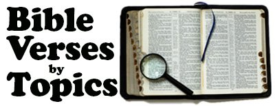 Bible Verses by Topics