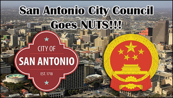 The Rapture Report – San Antonio City Council Passes COVID-19 Anti-Hate Resolution, Communists Would Be Proud!