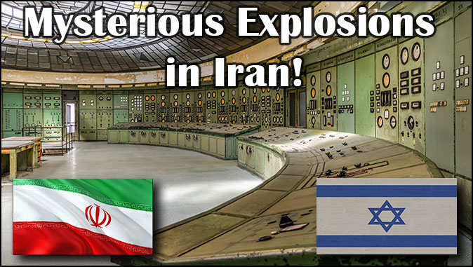 The Rapture Report – More Fires And Incidents At Iranian Power And Chemical Facilities